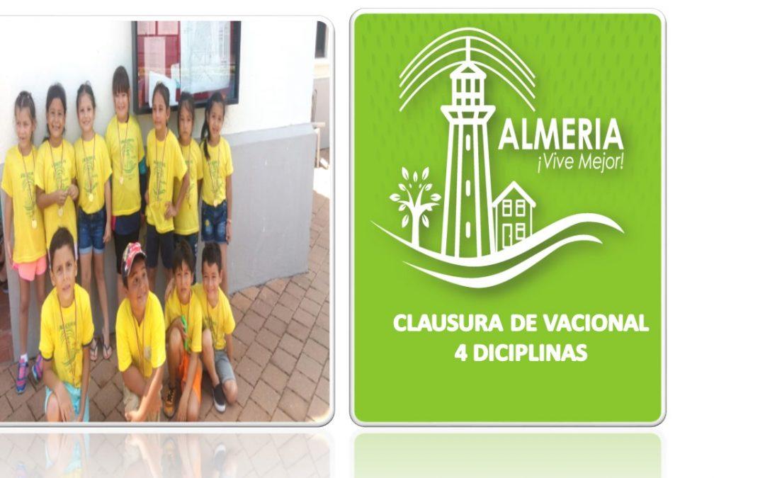 CLAUSURA DE VACACIONAL 4 DICIPLINA