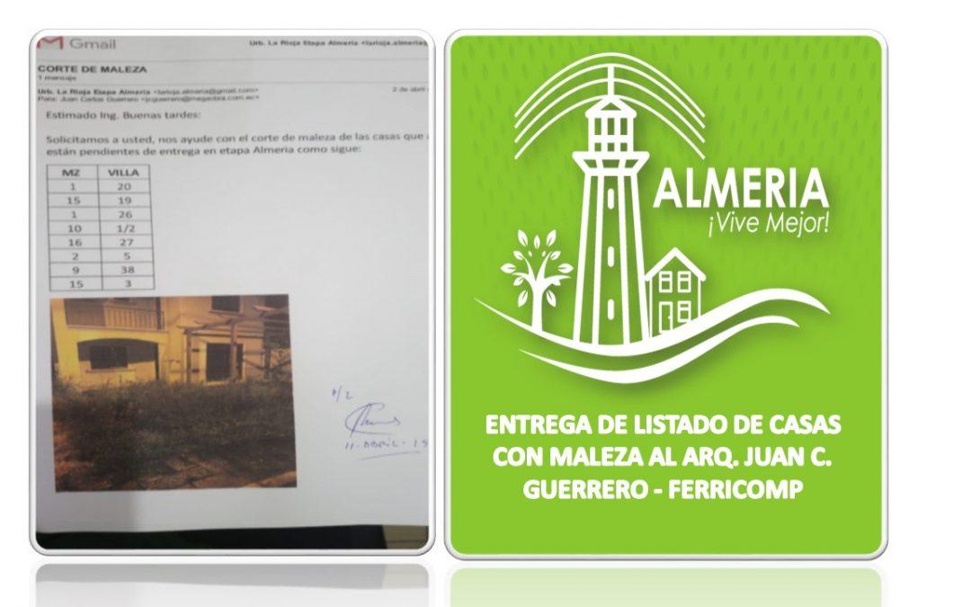 ENTREGA DE LISTADO DE CASAS CON MALEZA AL ARQ. JUAN C. GUERRERO – FERRICOMP